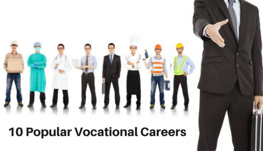 10 Popular Vocational Careers