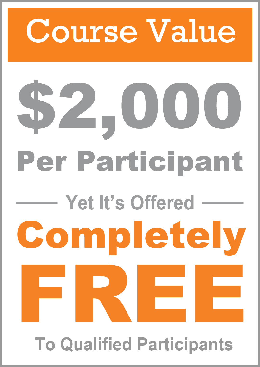 Course valued at $2000 per student yet it's offered completely free